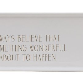 """Bloomingville USA White & Gold Stoneware Tray with """"Always Believe"""""""