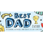 Sourcebooks To the Best Dad Ever, 24 Coupons, Activities and Crafts to Say I Love You