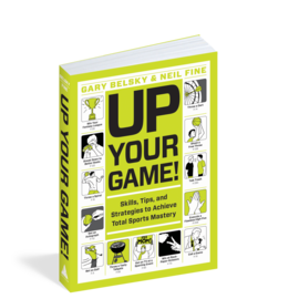 Up Your Game-Skills, Tips, Strategies to Total Sports Mastery