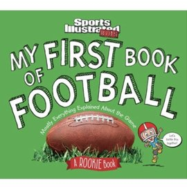 Sports Illustrated Kids My First Book of Football