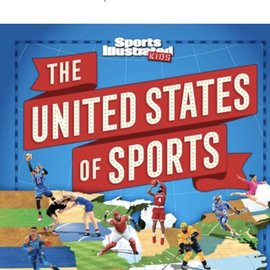 Sports Illustrated Kids The United States of Sports