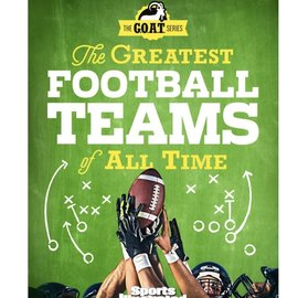 Sports Illustrated Kids The Greatest Football Teams of All Time