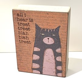 "Primitives by Kathy All I hear is treat, 3x4x1"", Block Sign"