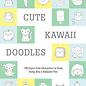 Hachette Book Group Cute Kawaii Doodles