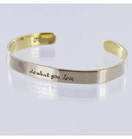 Stackable Cuffs, DO WHAT YOU LOVE