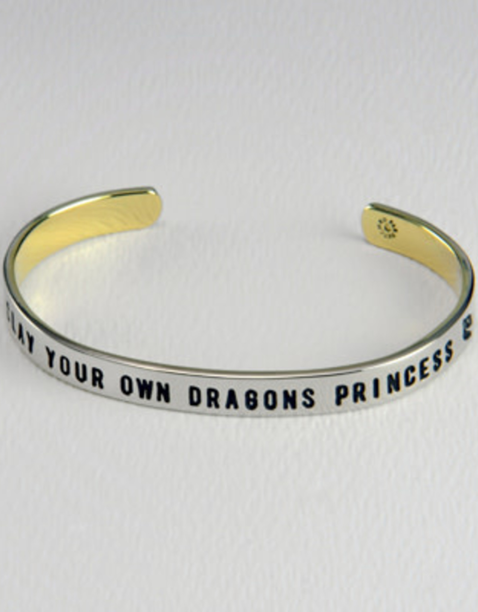 Stackable Cuffs,  SLAY YOUR OWN DRAGONS PRINCESS