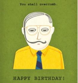 You Shall Overcomb Birthday