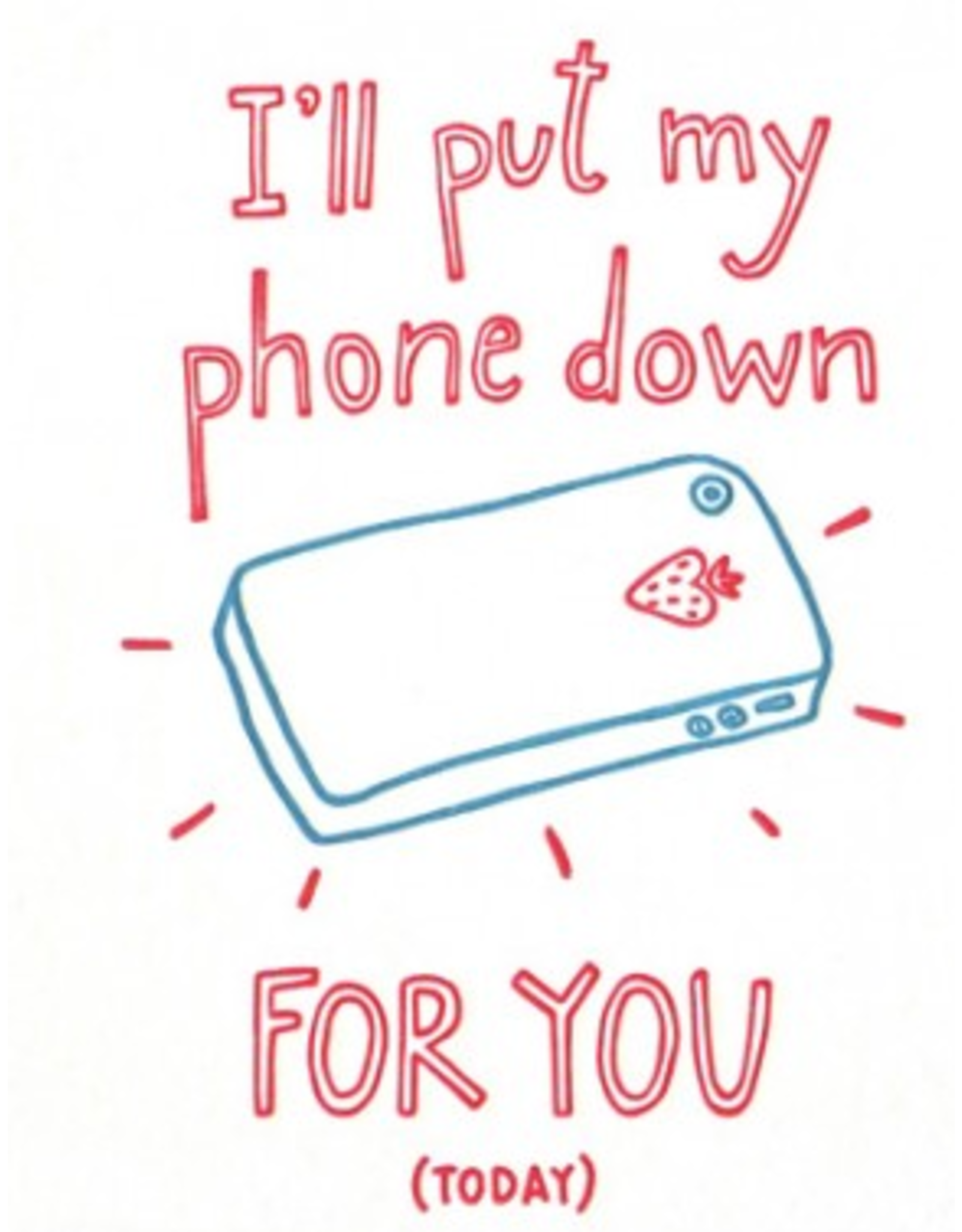 Put My Phone Down Anniversary Card
