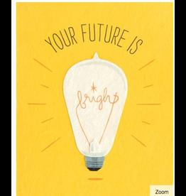 Future Is Bright Card