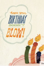 Birthday Doesn't Blow Card