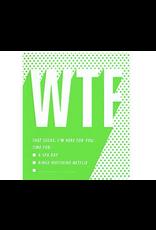 WTF Encouragement Greeting Card