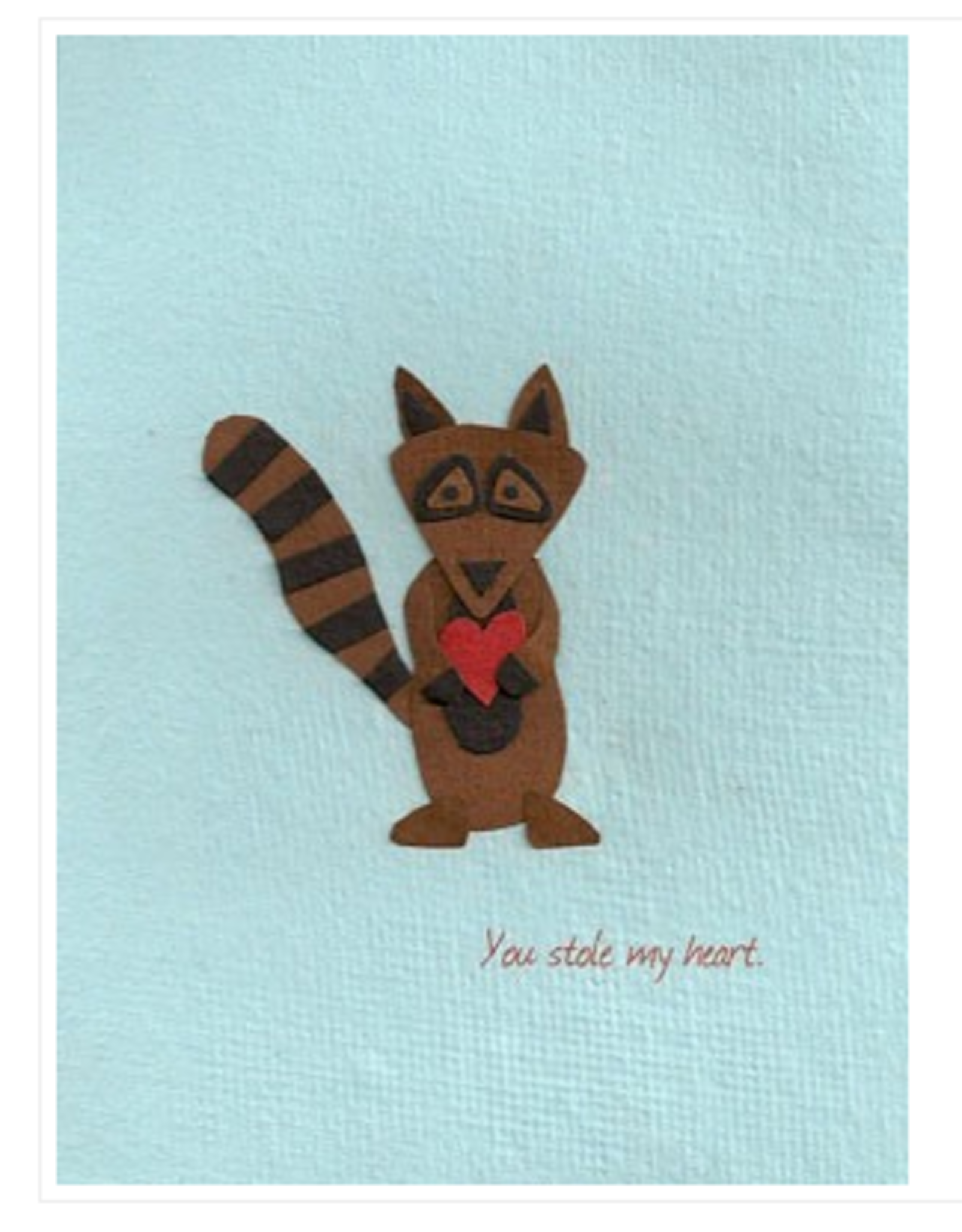 You Stole My Heart Greeting Card