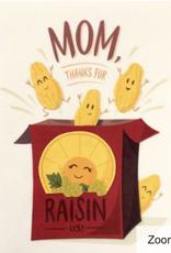 Raisin Mother's Day