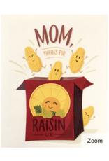 Raisin Mother's Day
