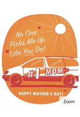 Pick Me Up Mom Greeting Card