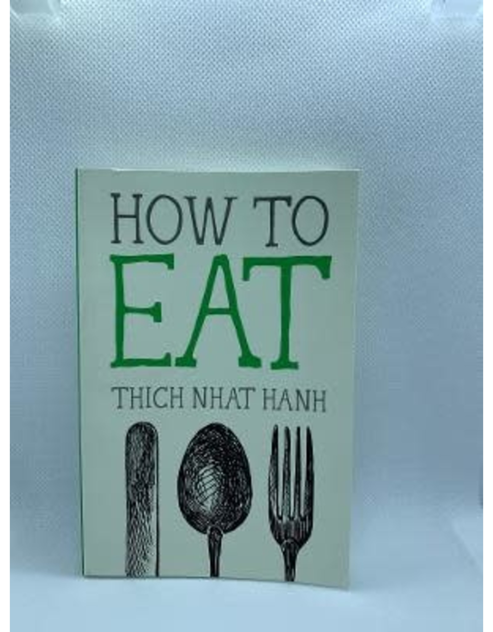 How To Books: How To Eat