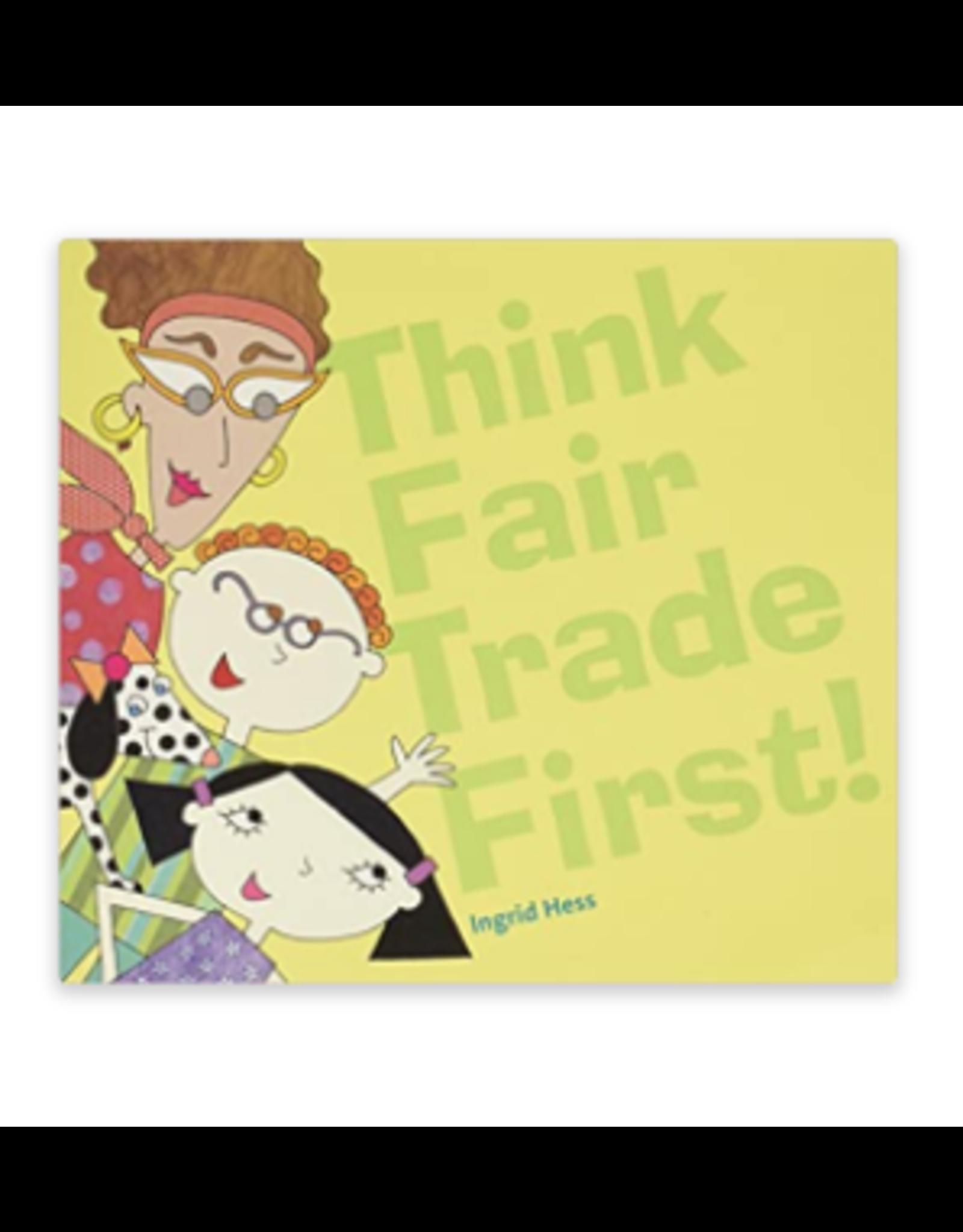 Think Fair Trade First Book