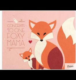 Congrats Foxy Mama