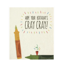 Cray Cray Birthday Greeting Card