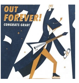 School's Out Forever Graduation Card