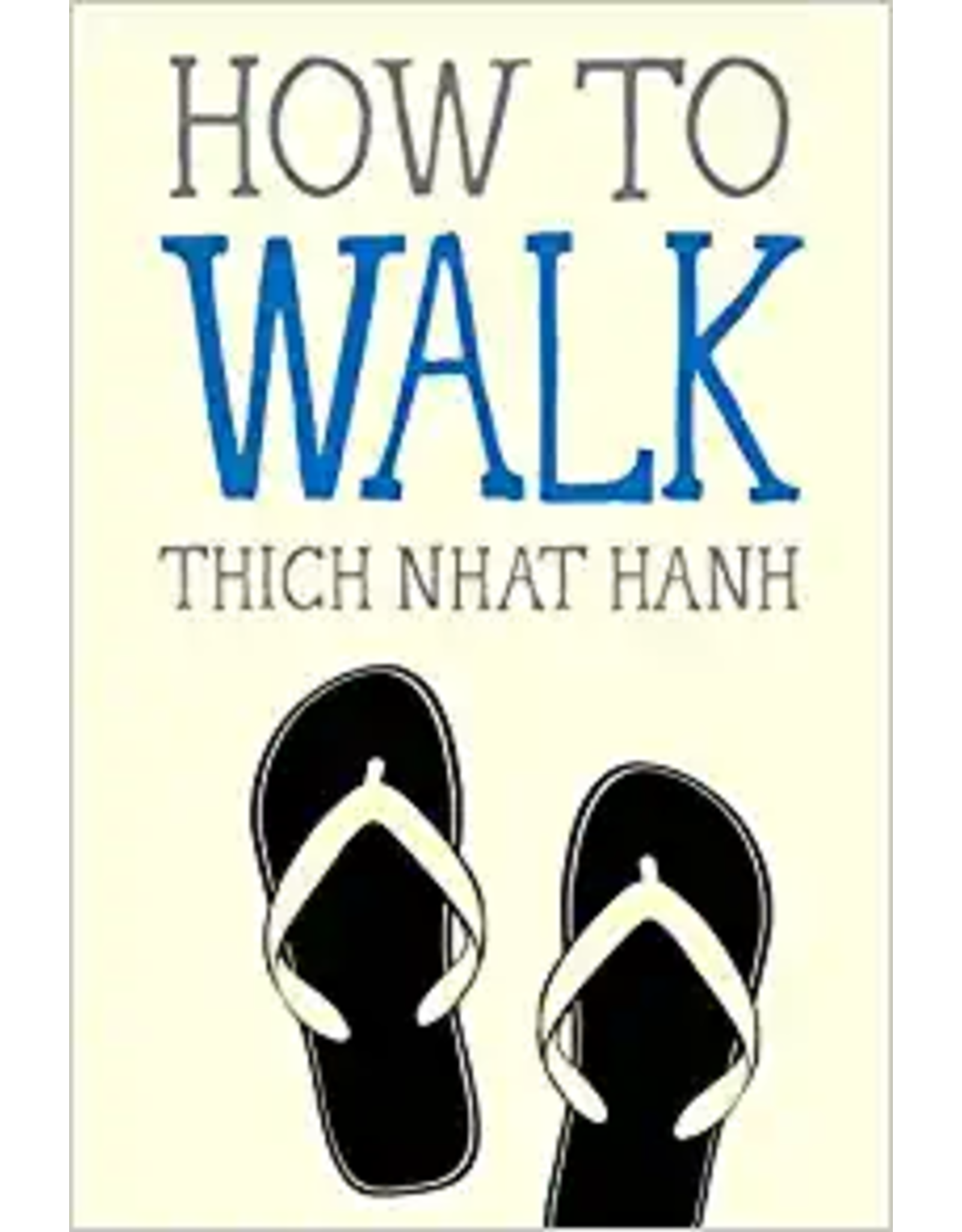 How To Books:  How to Walk