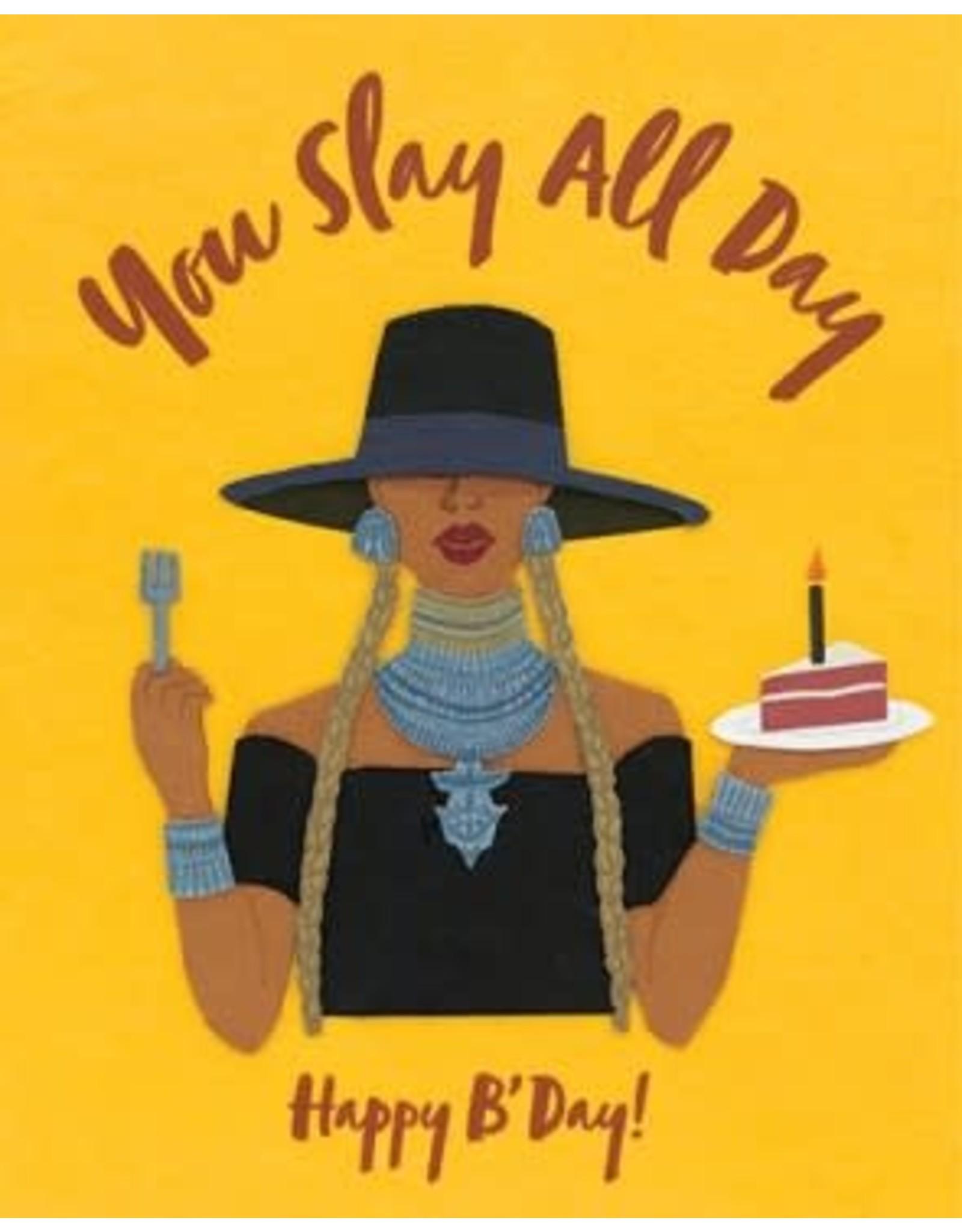 Slay All Day Birthday Greeting Card