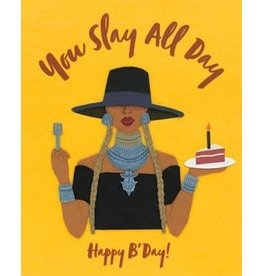 Slay All Day Birthday Greeting Card
