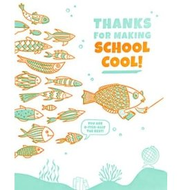 Thanks for Making School Cool  Greeting Card
