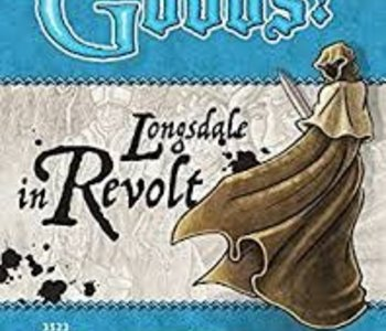 Oh My Goods!: Ext. Longsdale in Revolt (EN)