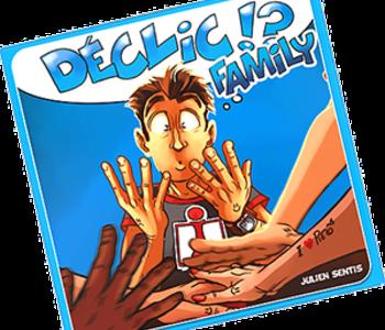 Déclic Family !? (FR) (commande spéciale)