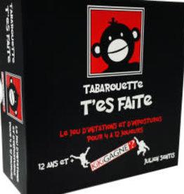 Kikigagne Tabarouette T'es Faite (FR)