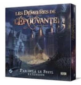 Fantasy Flight Games Les Demeures De L'Épouvante: Ext. Par-Delà Le Seuil: 2ième Édition (FR)