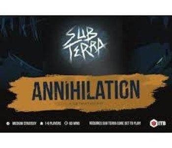 Sub Terra: Ext. Annihilation (EN)