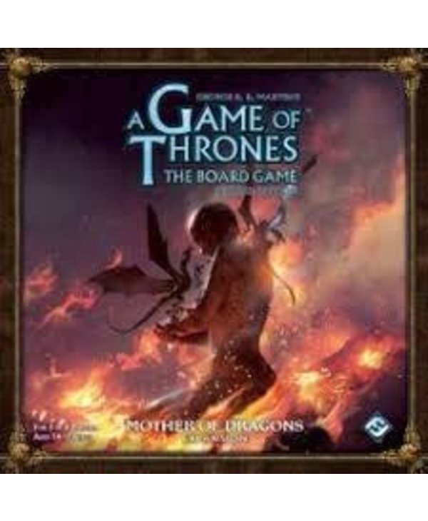 A Game Of Thrones The Board Game: Ext. Mother Of Dragons (EN) (Commande Spéciale)