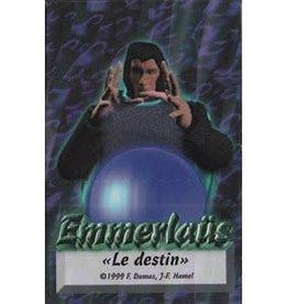 Créations Chaos inc. Emmerlaus: Le Duel Des Magiciens: Ext. Le Destin (Commande Spéciale)