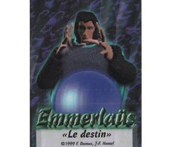 Emmerlaus: Le Duel Des Magiciens: Ext. Le Destin (Commande Spéciale)
