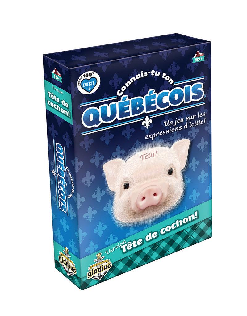 Editions Gladius International Inc. Connais-Tu Ton Québécois ? Tête De Cochon (FR)