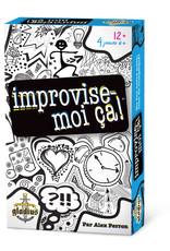 Editions Gladius International Inc. Improvise-Moi Ça! (FR)