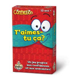 Editions Gladius International Inc. Connexion: 2 T'aimes-Tu Ça?  (FR)