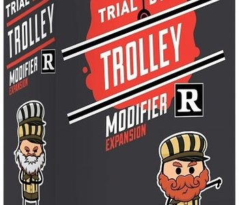 Trial By Trolley: Ext. R-Rated Modifier (EN)