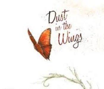 Dust In The Wings (EN) (Commande Speciale)