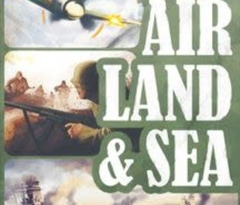Air, Land and Sea: Revised Edition (EN)