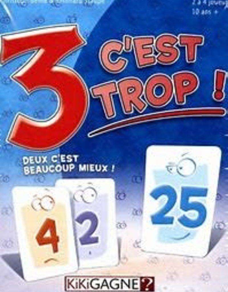 Kikigagne 3 C'est Trop (FR)
