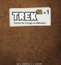 Lumberjacks Studio Précommande: Trek 12: Ext. Trek12+1: Carnets De Voyage En Himalaya (FR)
