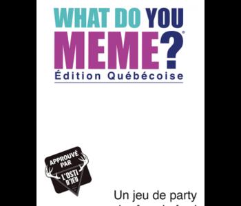 What Do You Meme ? Édition Québécoise (FR)