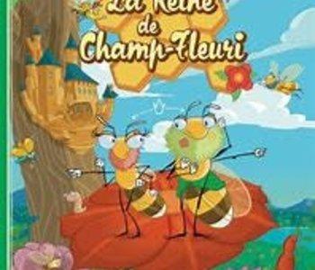 Ma Premiere Aventure: La Reine Des Champs Fleuris (FR)