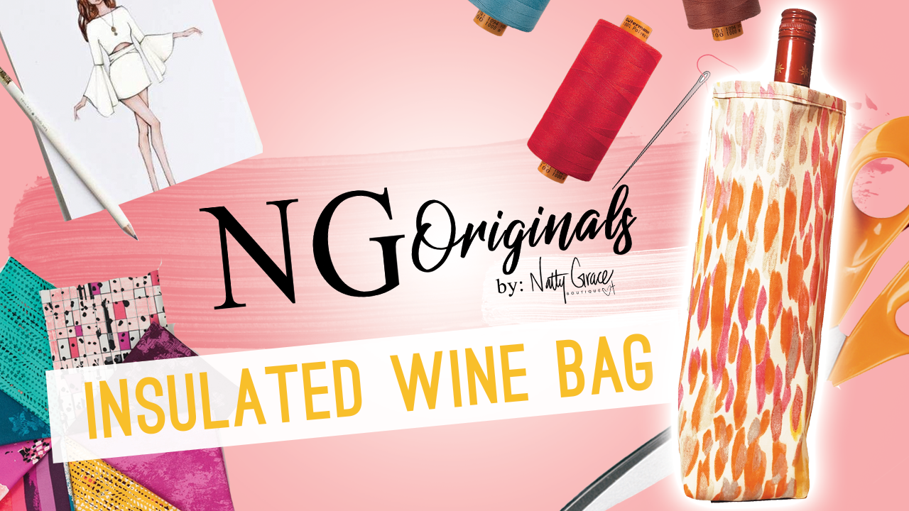 How to make our NG Original Insulated Wine Bag