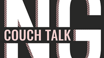 Couch Talk Session One - Let's Talk