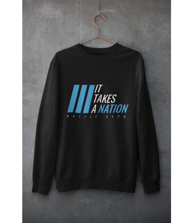 Natty Grace Original It Takes A Nation Unisex Sweatshirt