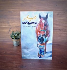 Capital Hatters Angels and Outlaws: The Aspermont Years by William J. Chambers